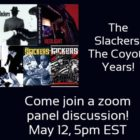 THE SLACKERS ZOOM PANEL: COYOTE STUDIOS